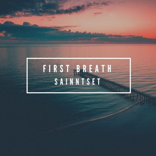 Sainntset - First Breath