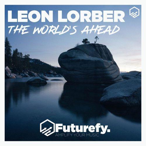 Leon Lorber - The World's Ahead